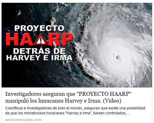 Un artículo posteado en Facebook sobre los huracanes Harvey e Irma y el HAARP