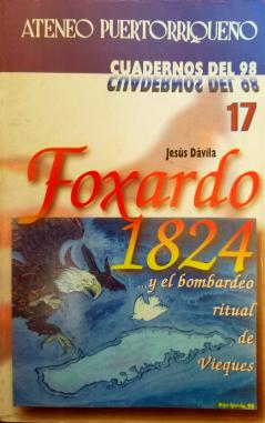 Foxardo 1824 ... y el bombardeo ritual de Vieques