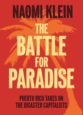 The Battle for Paradise de Naomi Klein