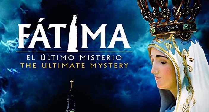 Fátima: El último misterio