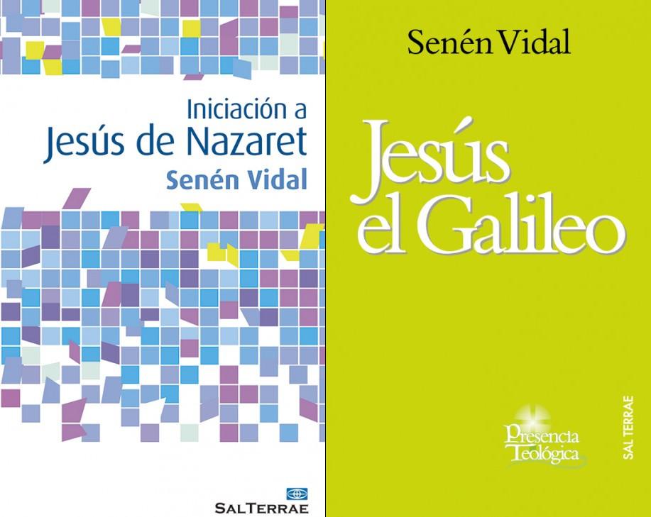 Senén Vidal - Iniciación a Jesús de Nazaret y Jesús el Galileo