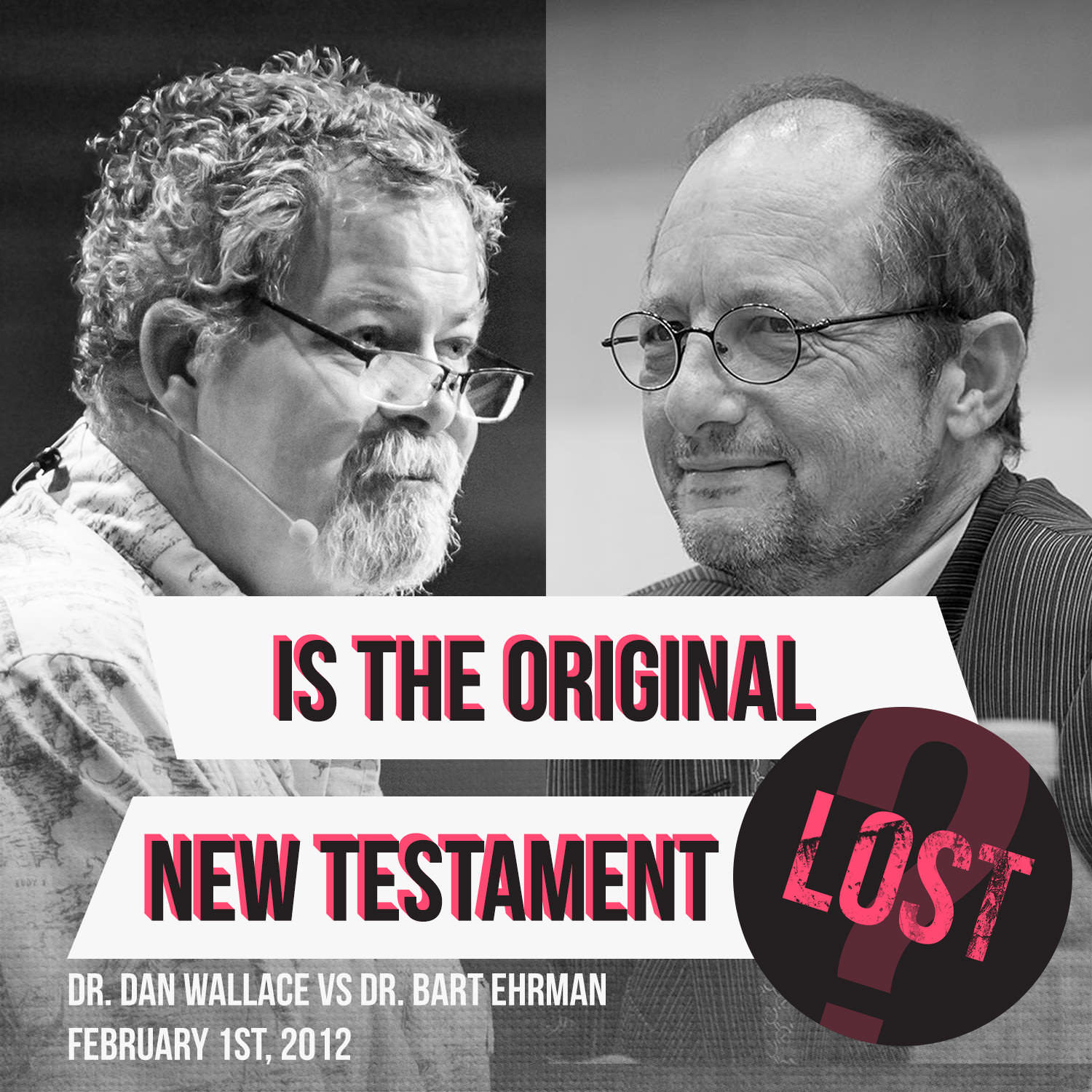 "Anuncio de debate  ""Is the New Testament Lost?"""