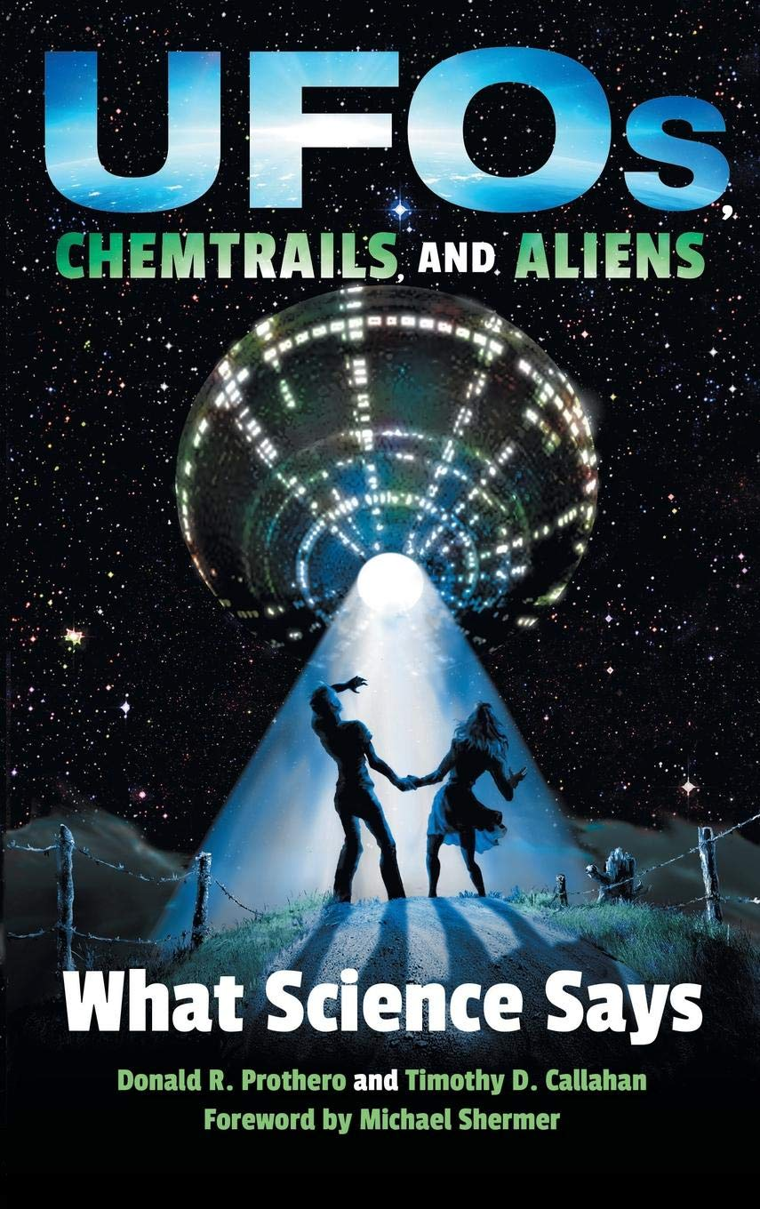 UFOs, Chemtrails and Aliens.